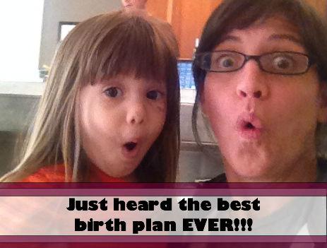 Best Birth Plan EVER